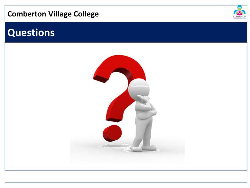 Comberton Village College Questions