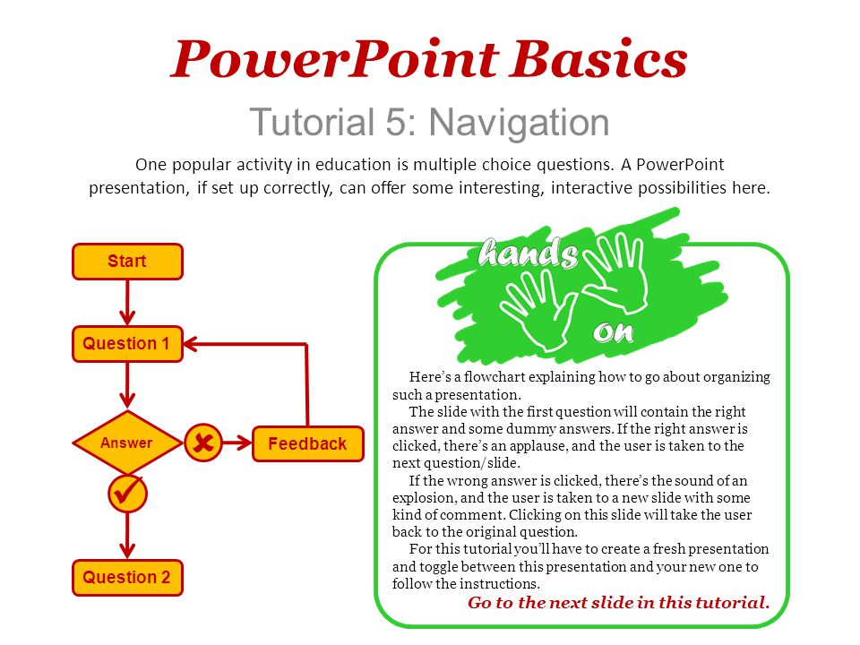 Youre now on Slide 2 Tutorial 5 – Navigation First we need to download some resources to use in this presentation.