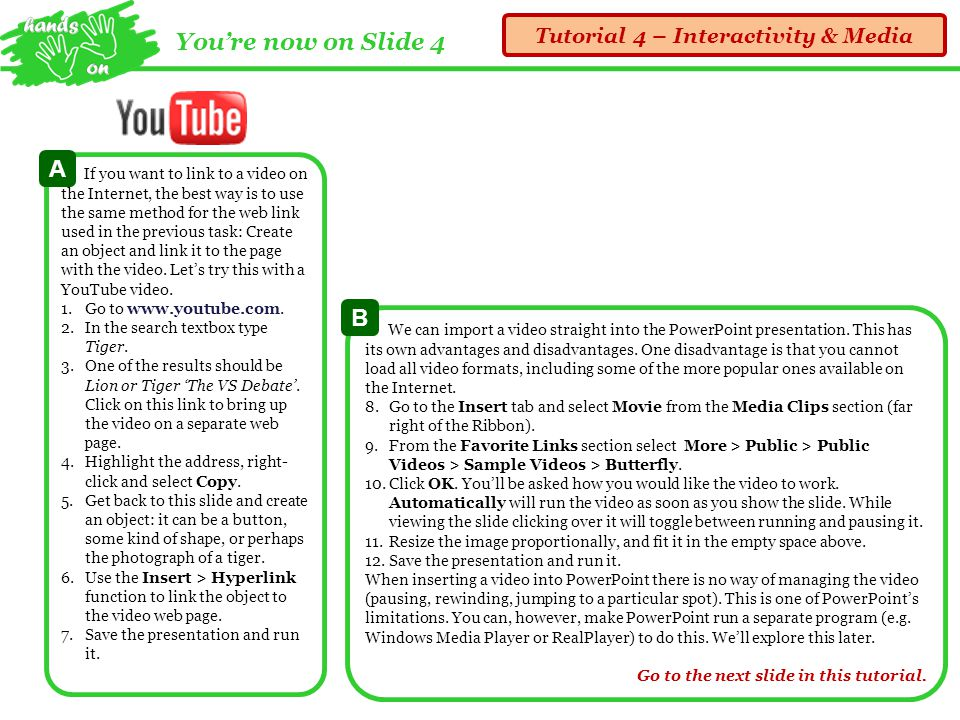 Youre now on Slide 3 Tutorial 4 – Interactivity & Media!.