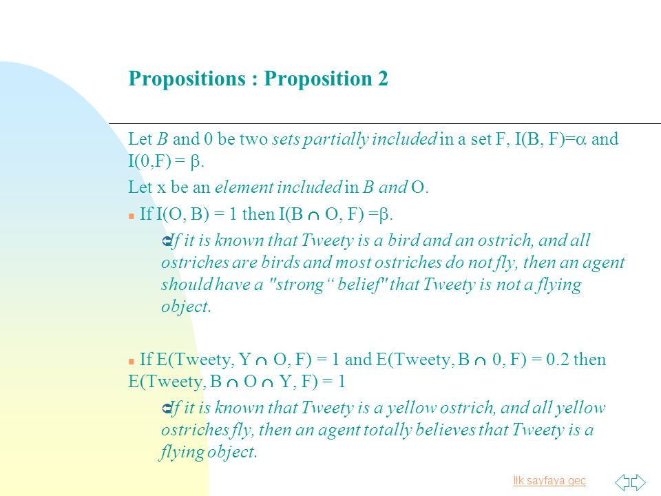 İlk sayfaya geç Propositions : Proposition 2 Let B and 0 be two sets partially included in a set F, I(B, F)= and I(0,F) =.