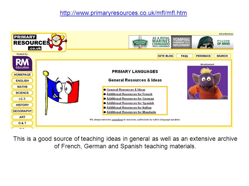 This is a good source of teaching ideas in general as well as an extensive archive of French, German and Spanish teaching materials.