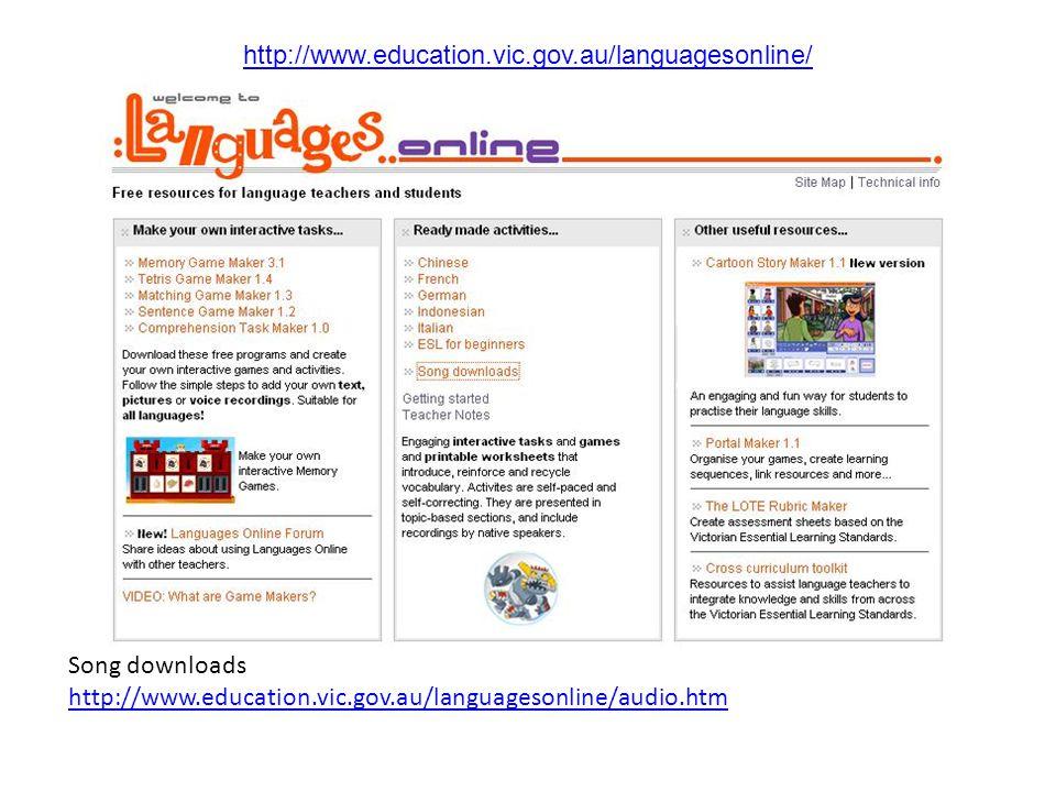 http://www.education.vic.gov.au/languagesonline/german/german.htm http://www.education.vic.gov.au/languagesonline/french/french.htm