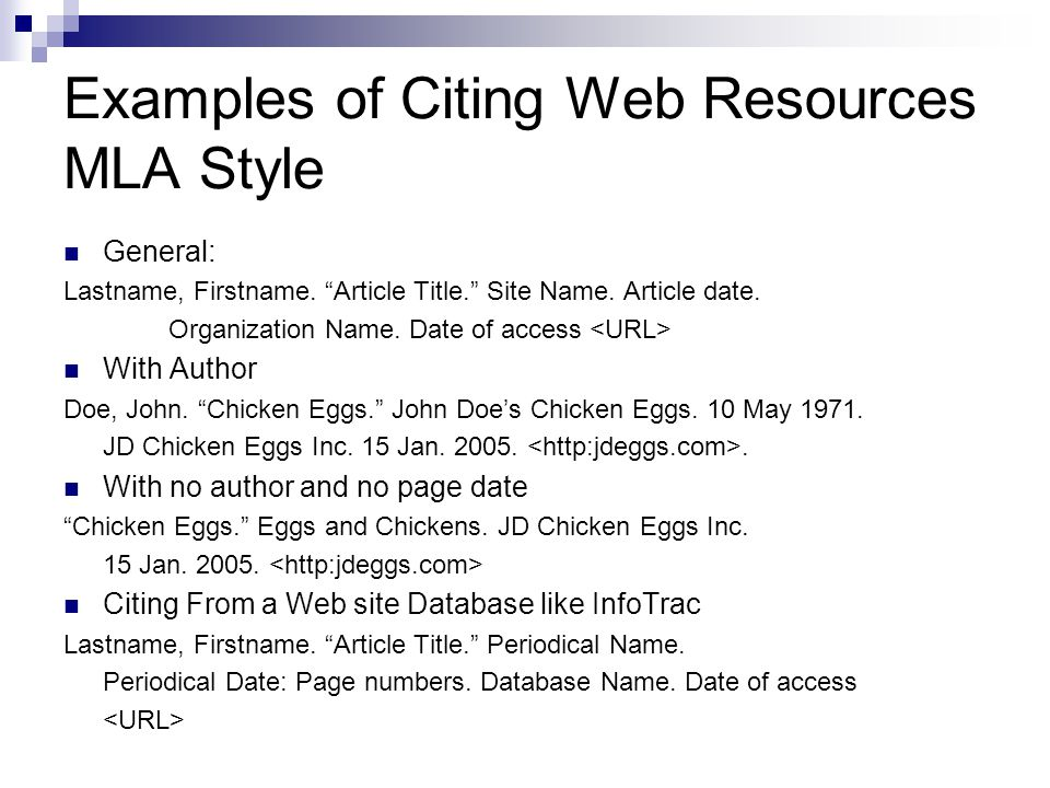 Examples of Citing Web Resources MLA Style General: Lastname, Firstname.