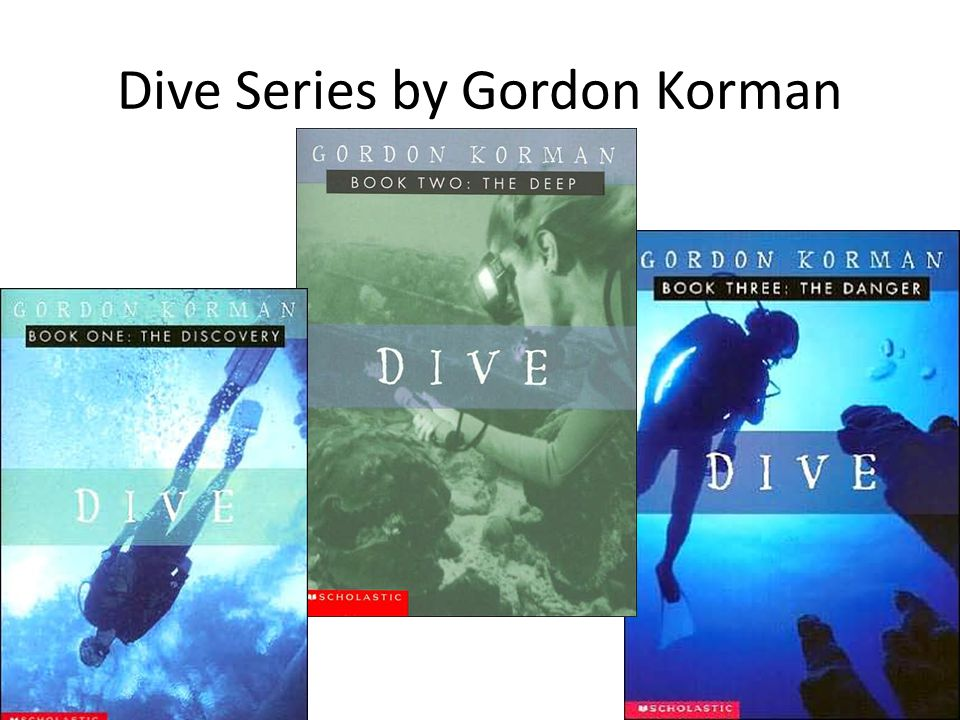 Dive Series by Gordon Korman