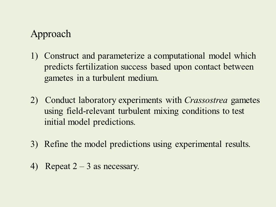 Conclusions Observed fertilization success is very low at sperm:egg ratios 10 2 and generally only high above 10 3......