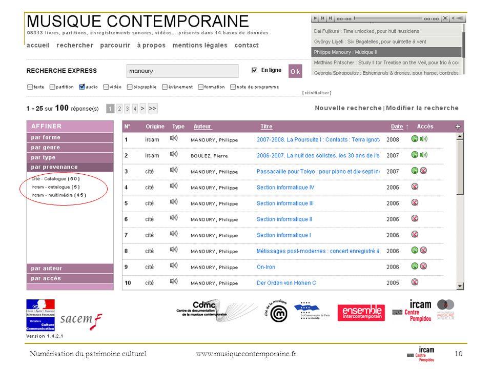 Numérisation du patrimoine culturel www.musiquecontemporaine.fr 10 Refinement: by provider (and location of physical contents or full-length audio con