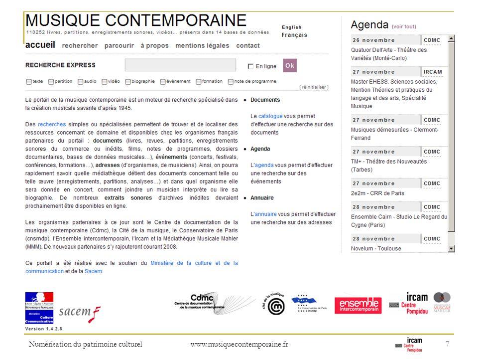 Numérisation du patrimoine culturel www.musiquecontemporaine.fr 7