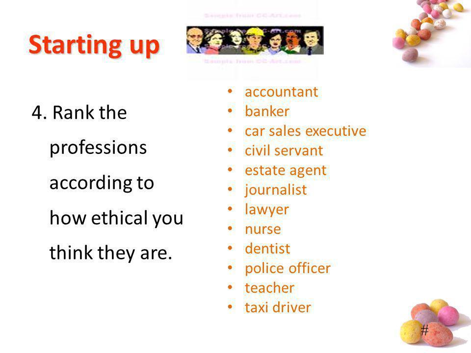 # Startingup Starting up accountant banker car sales executive civil servant estate agent journalist lawyer nurse dentist police officer teacher taxi
