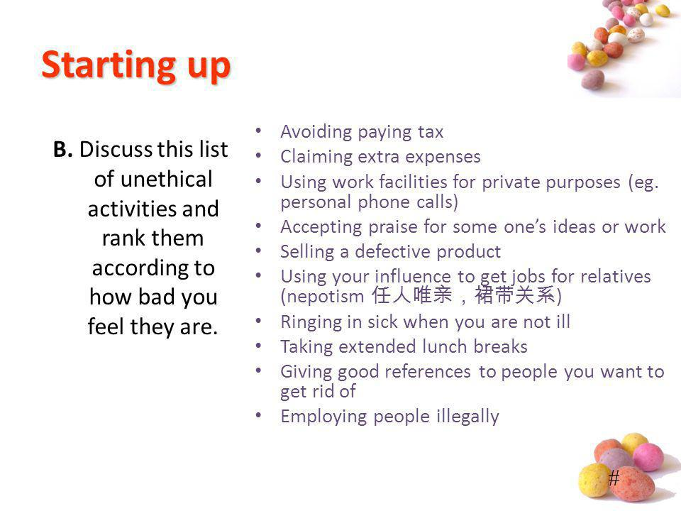 # Startingup Starting up Avoiding paying tax Claiming extra expenses Using work facilities for private purposes (eg. personal phone calls) Accepting p