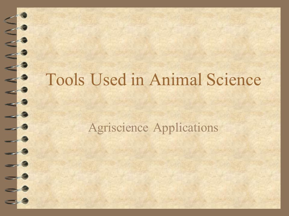 Tools Used in Animal Science Agriscience Applications