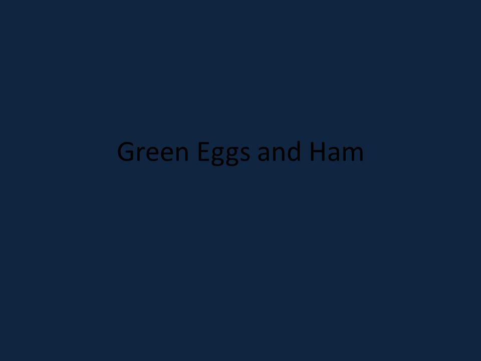 Page 31 Say.I like green eggs and ham. I do. I like them, Sam-I-Am.