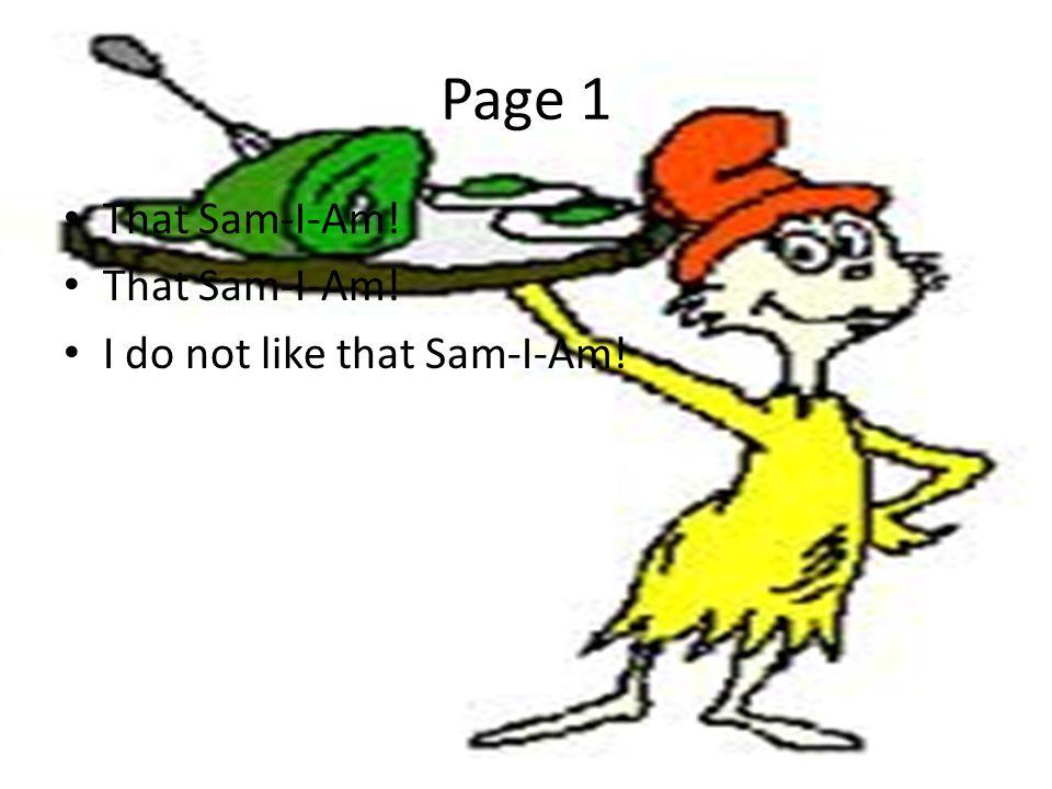 Page 22 I do not like them, Sam-I-Am.