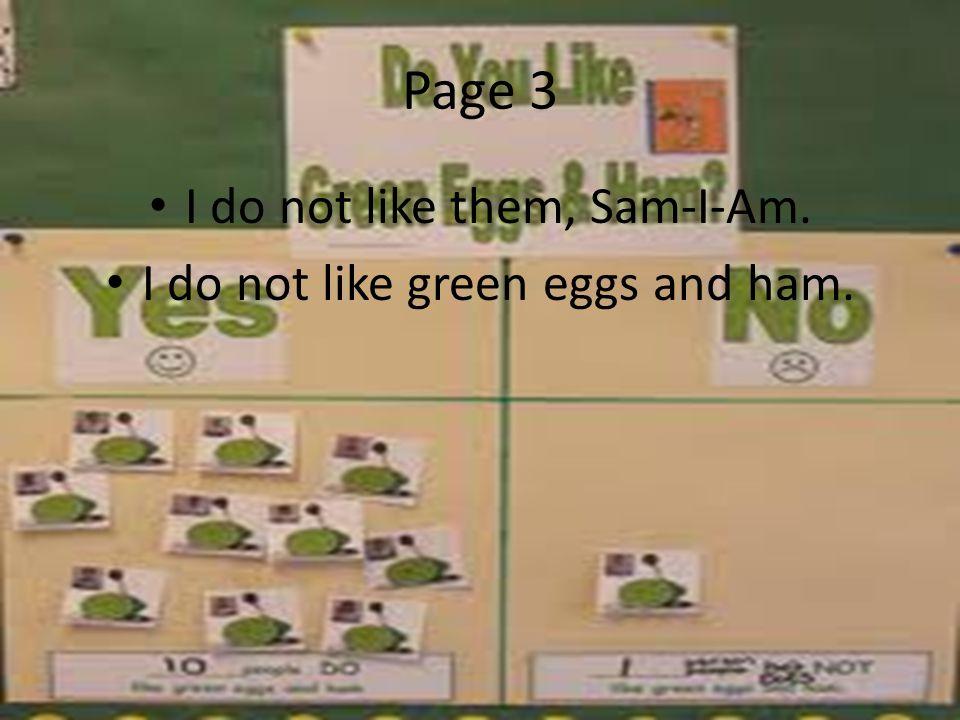 Page 34 I do so like green eggs and ham! Thank you! Thank you, Sam-I-Am!