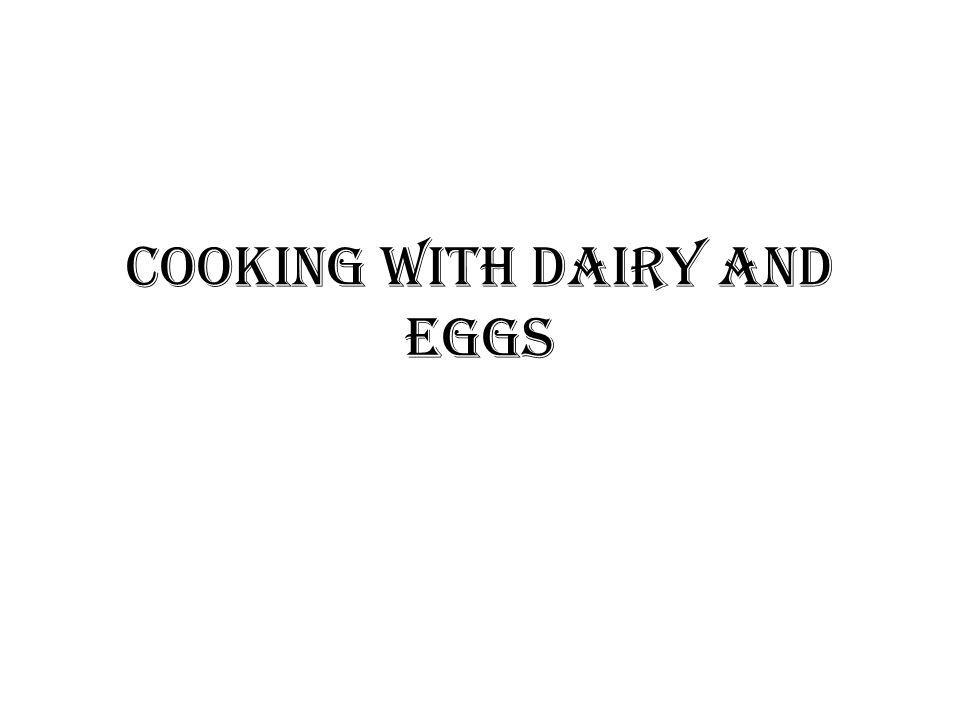 Cooking Principles of Dairy