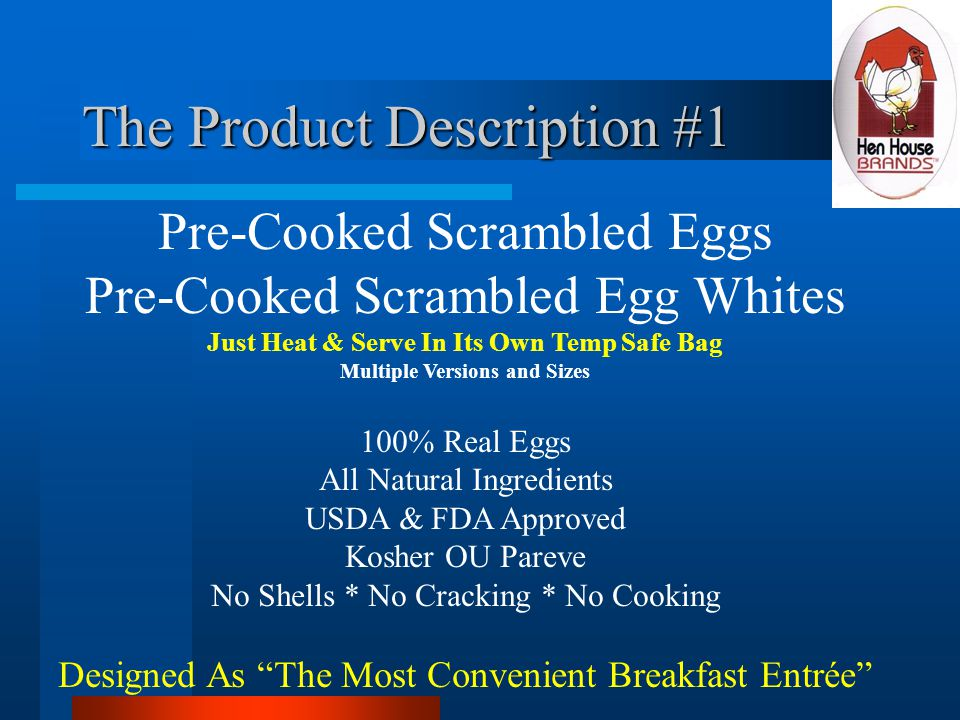 The Product Description #2 Hard Cooked Whole Egg Blocks Hard Cooked Egg White Blocks Ready To Eat or Use As Component Ingredient Multiple Versions and Sizes 100% Real Eggs All Natural Ingredients USDA & FDA Approved Kosher OU Pareve No Shells * No Cracking * No Cooking Designed As The Most Convenient Lunch Entrée