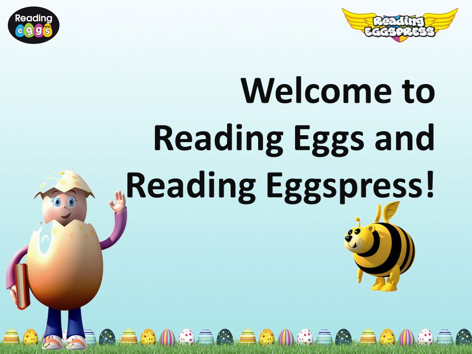 What is Reading Eggs.Engaging, research based, online early literacy program.