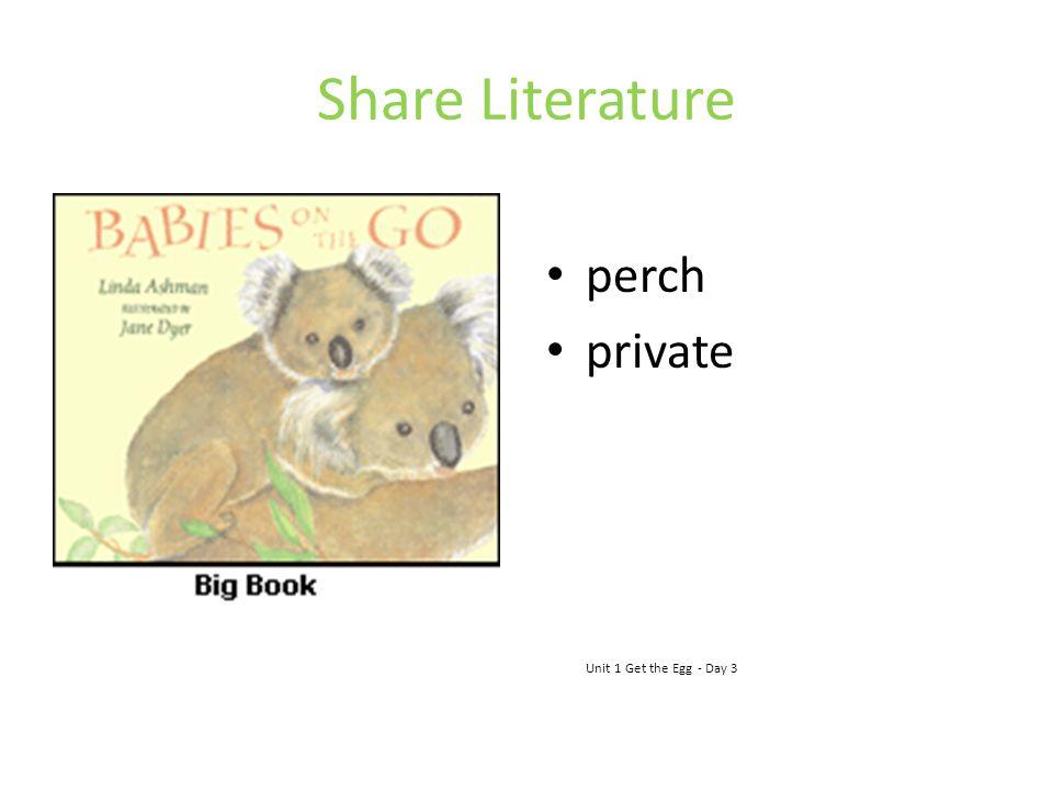 Share Literature perch private Unit 1 Get the Egg - Day 3