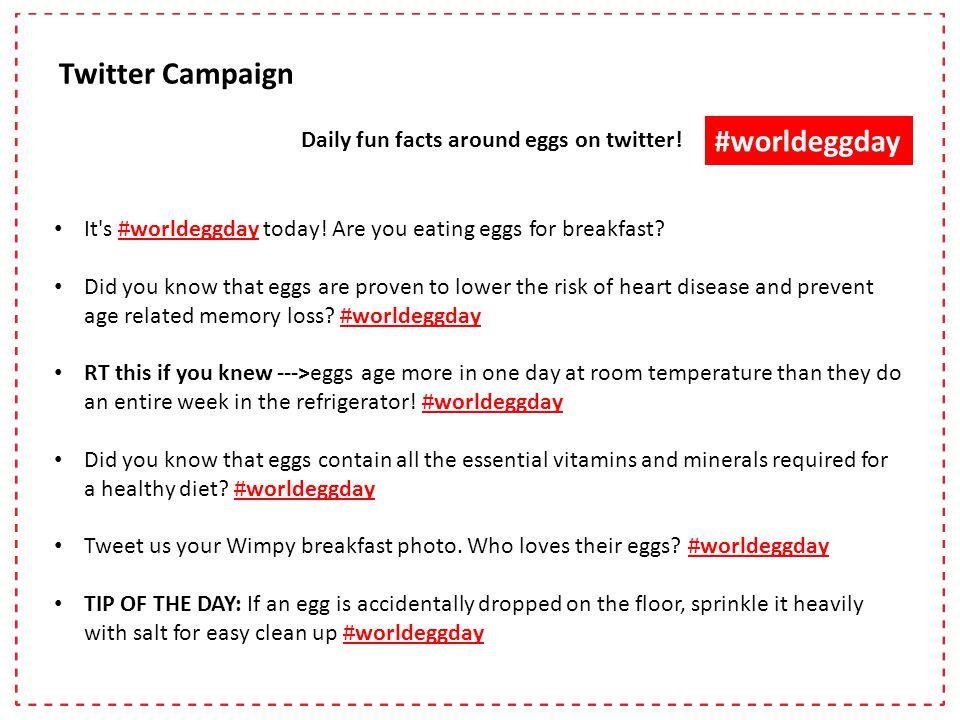#worldeggday Daily fun facts around eggs on twitter.
