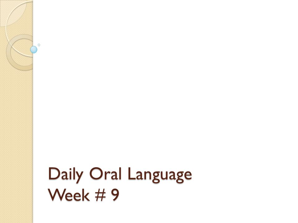 Daily Oral Language Week # 9