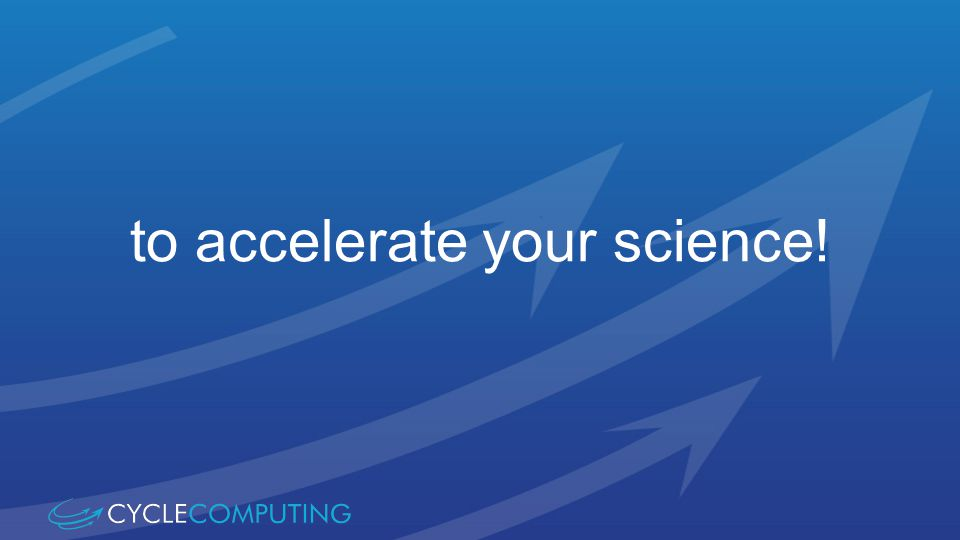 to accelerate your science!