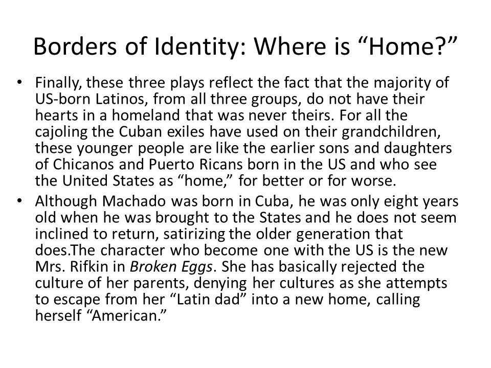 Borders of Identity: Where is Home.