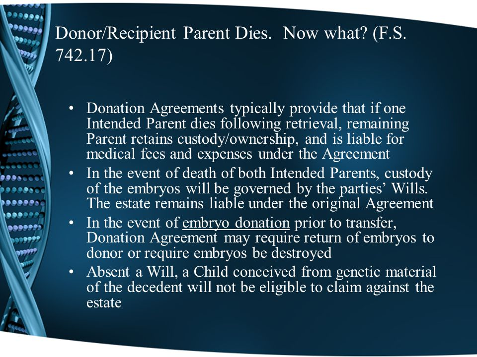 Donor/Recipient Parent Dies. Now what. (F.S.