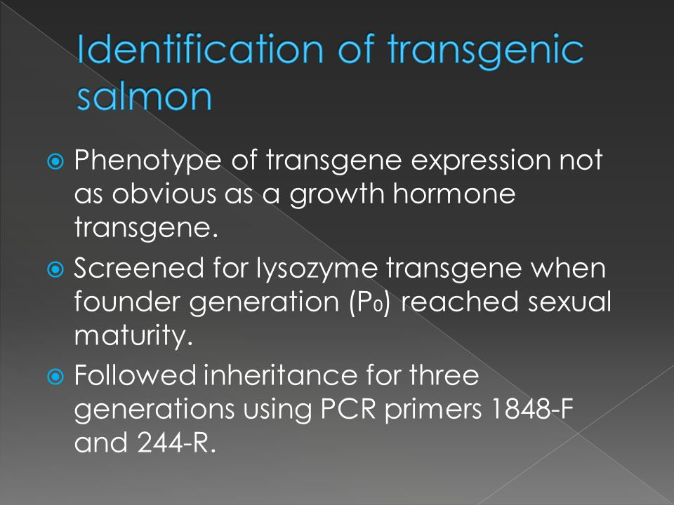 Phenotype of transgene expression not as obvious as a growth hormone transgene.