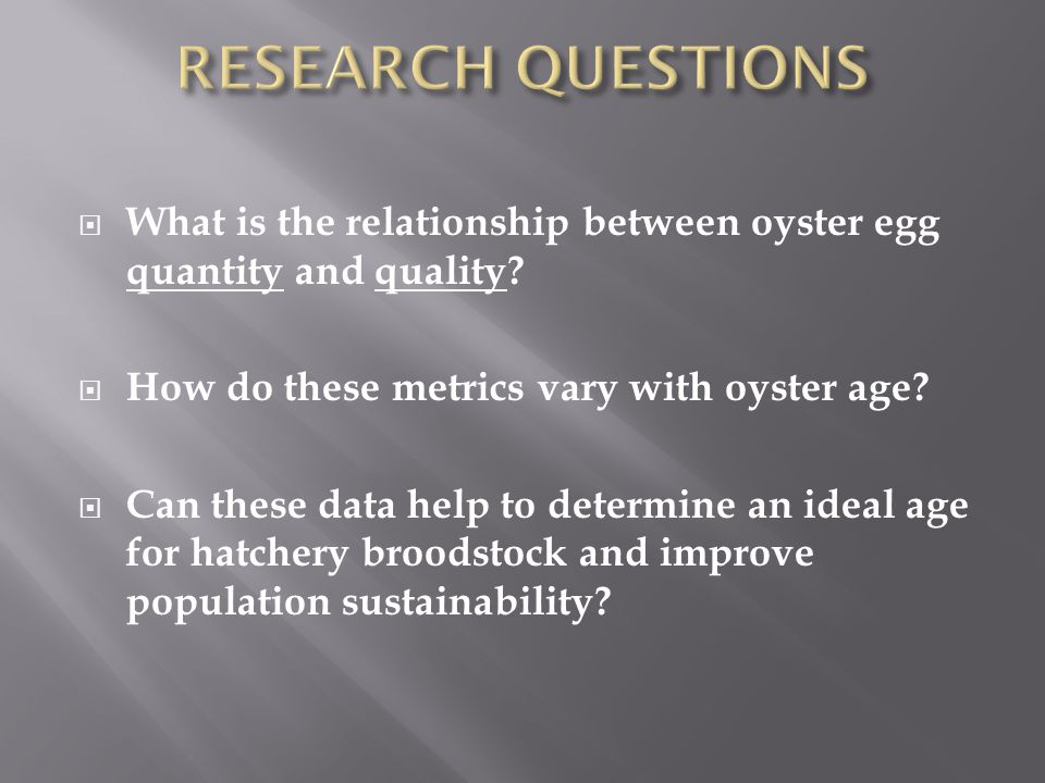 What is the relationship between oyster egg quantity and quality.