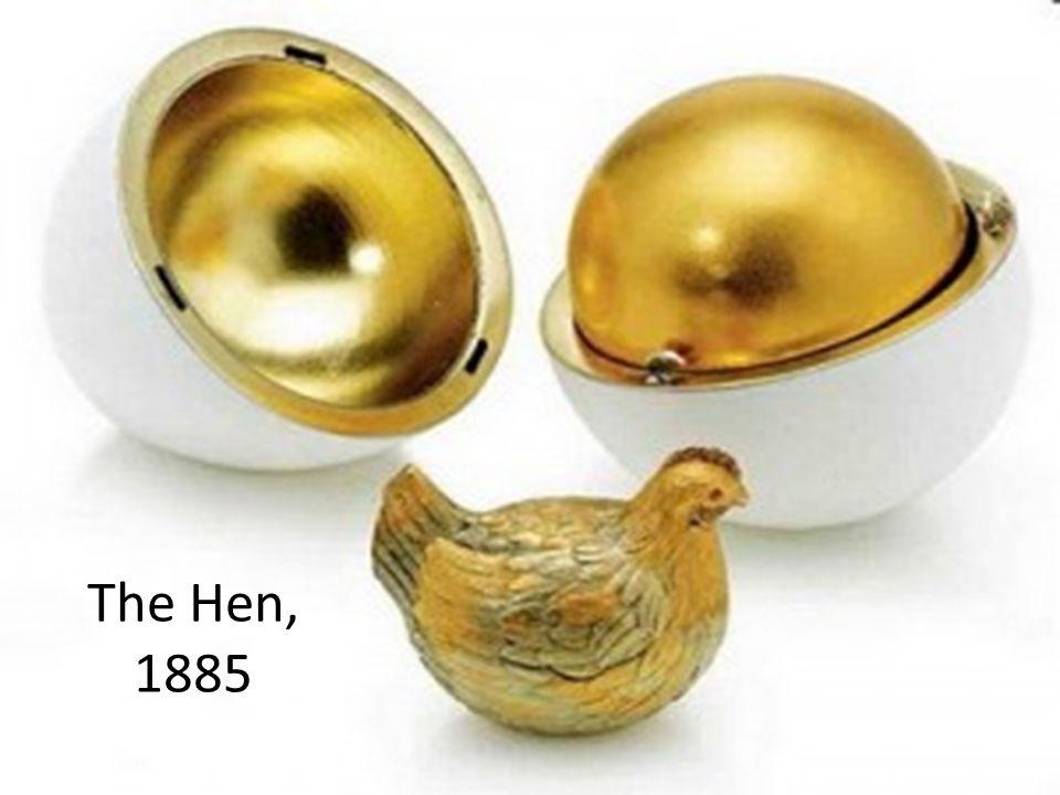 The Hen, 1885