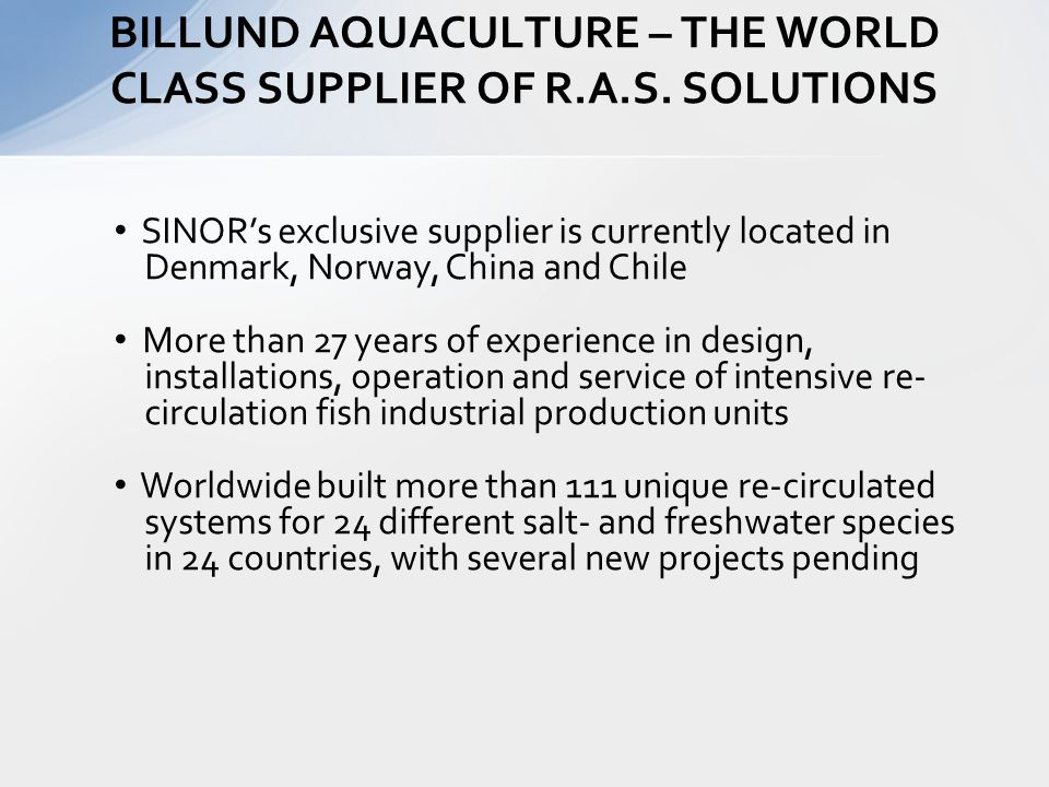 BILLUND AQUACULTURE – THE WORLD CLASS SUPPLIER OF R.A.S.