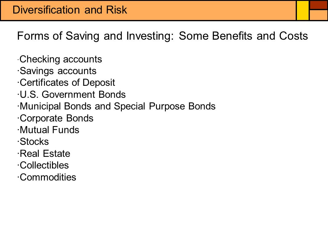 Diversification and Risk The Pyramid of Risks and Reward Highest Risk - Highest Potential Return or Loss 4.