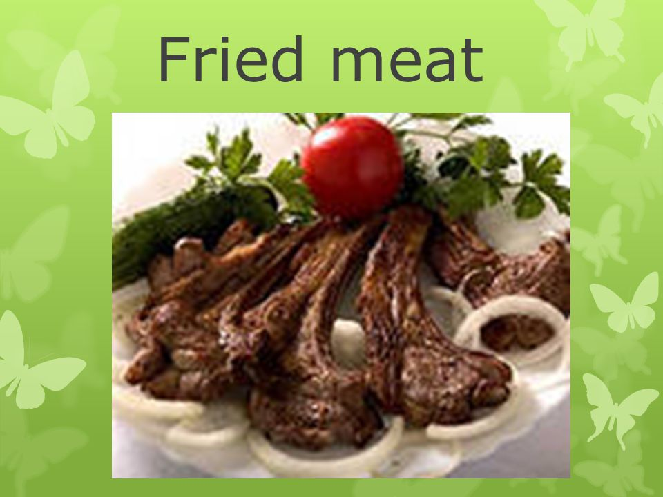 Fried meat