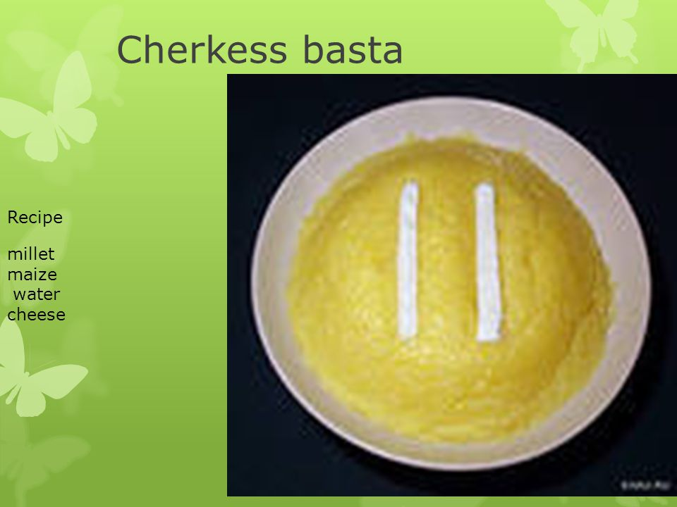 Cherkess basta Recipe millet maize water cheese