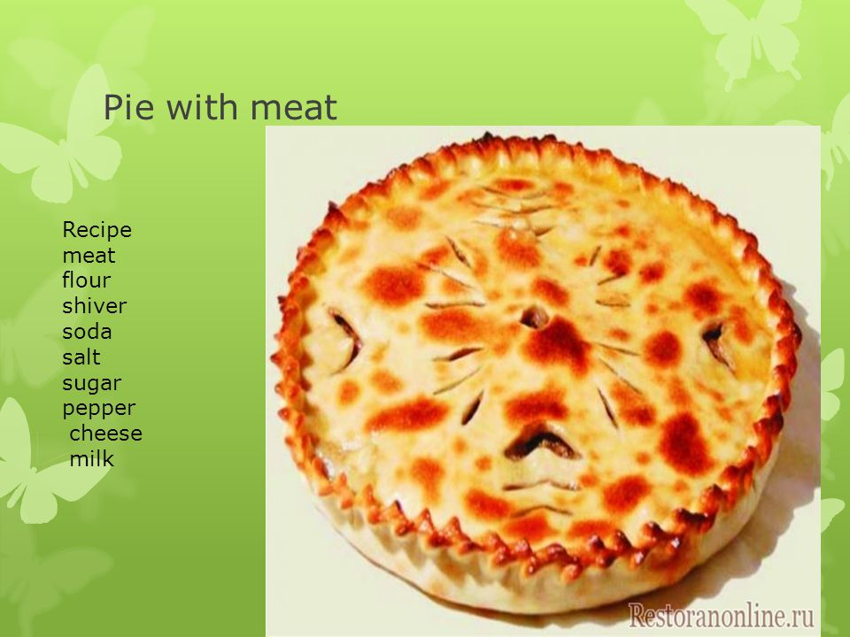 Pie with meat Recipe meat flour shiver soda salt sugar pepper cheese milk