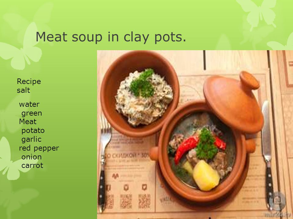 Meat soup in clay pots. Recipe salt water green Meat potato garlic red pepper onion carrot