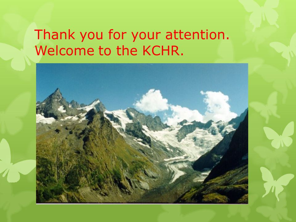 Thank you for your attention. Welcome to the KCHR.