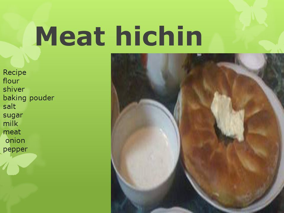 Meat hichin Recipe flour shiver baking pouder salt sugar milk meat onion pepper