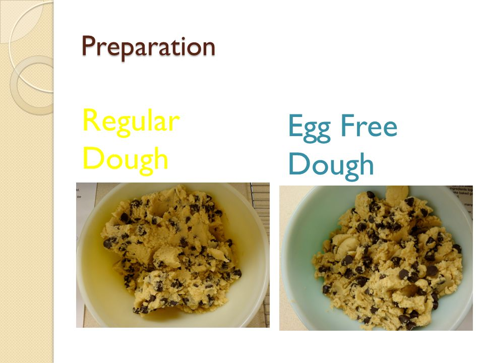 Preparation Regular Dough Egg Free Dough