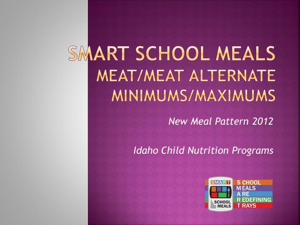 Grade Level: K-5 6-8 9-12 Daily minimum 1 oz.1 oz.