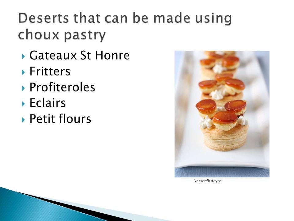 Gateaux St Honre Fritters Profiteroles Eclairs Petit flours Dessertfirst.type
