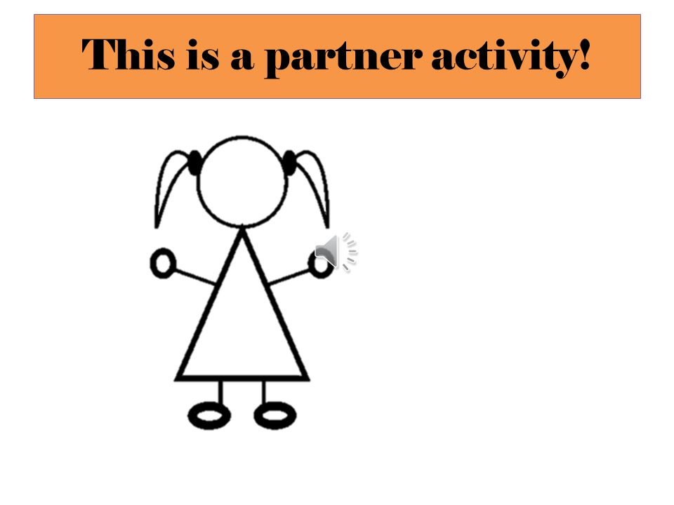 This is a partner activity!