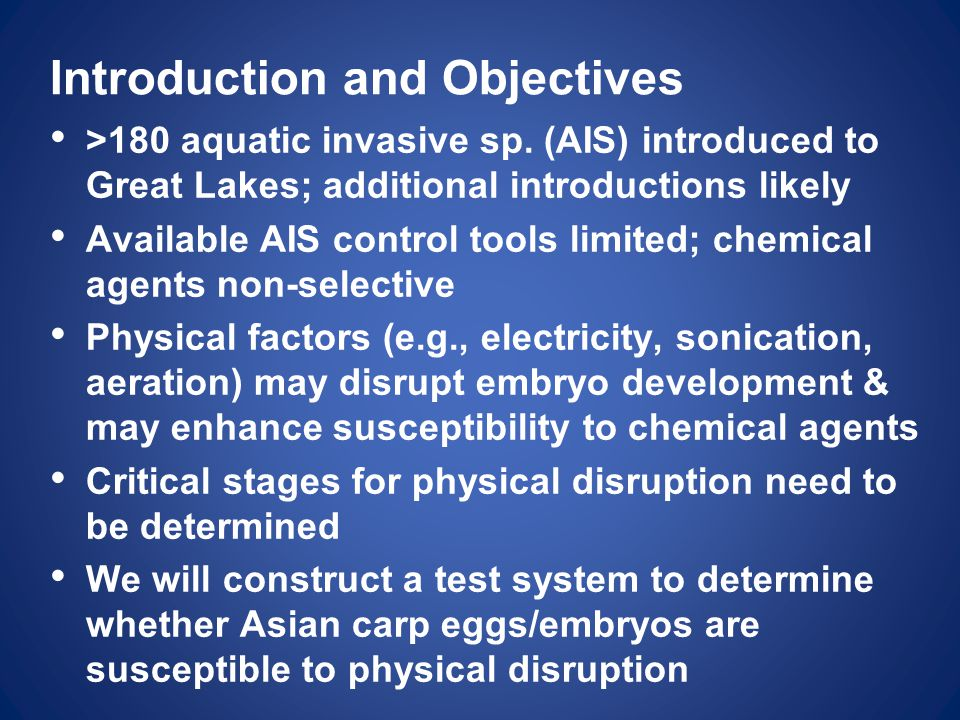 Introduction and Objectives >180 aquatic invasive sp.