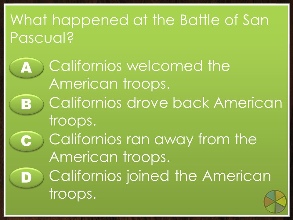 A A B B C C D D What lands became part of the U.S. by the Treaty of Guadalupe Hidalgo? California, Utah, Nevada, and parts of New Mexico, Arizona, Col
