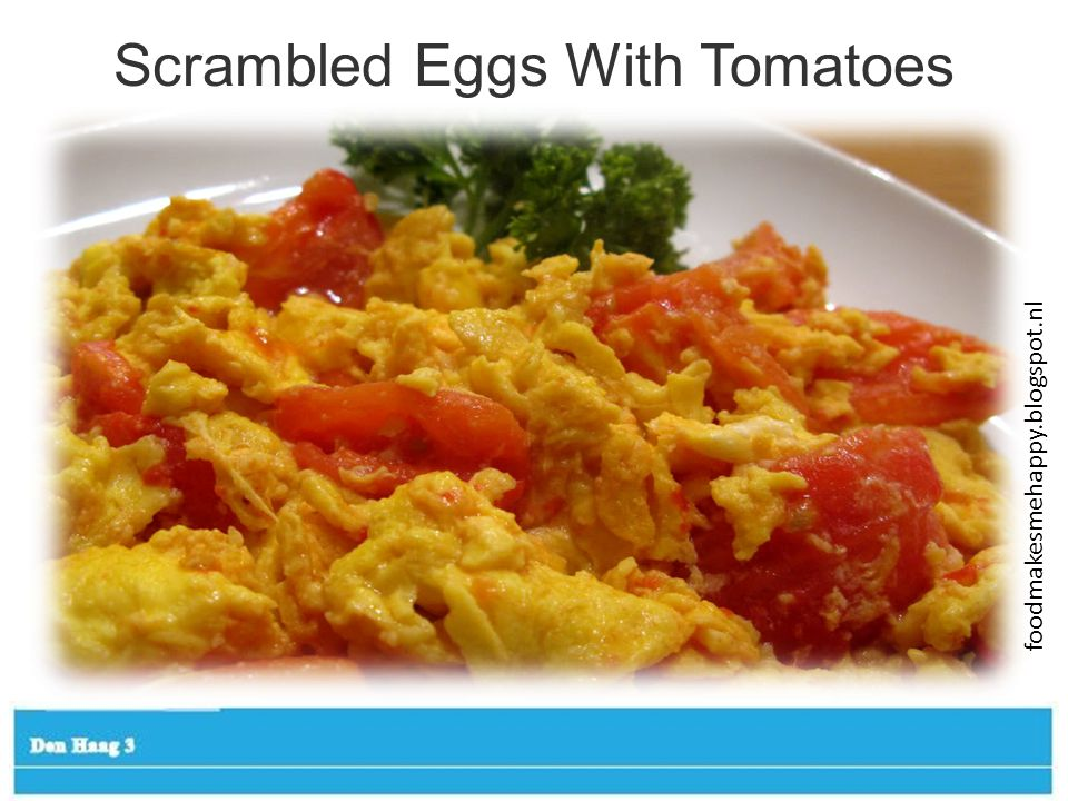 Scrambled Eggs With Tomatoes foodmakesmehappy.blogspot.nl