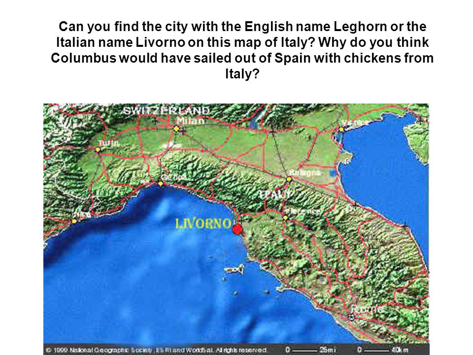 Christopher Columbus was Italian.