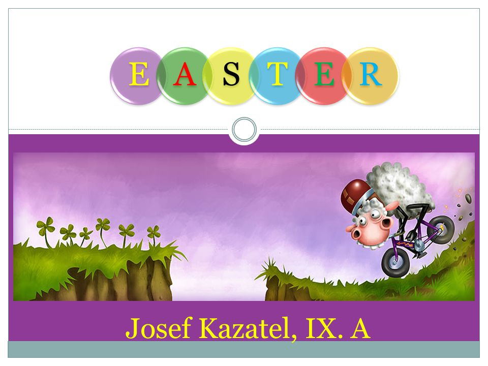 EASTER IT IS AN IMPORTANT RELIGIOUS FESTIVAL IT IS A FESTIVAL WHICH ALSO HAS MANY FOLK TRADITIONS