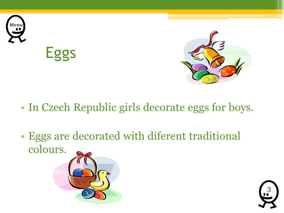 Eggs In Czech Republic girls decorate eggs for boys. Eggs are decorated with diferent traditional colours. 3