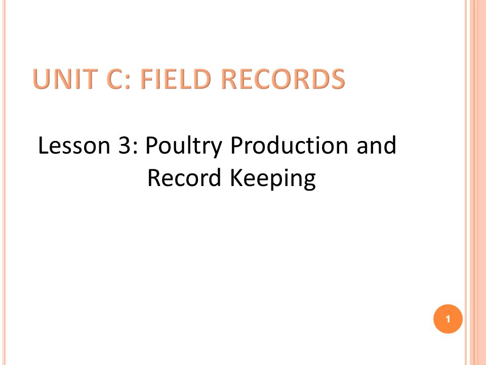 Lesson 3: Poultry Production and Record Keeping 1