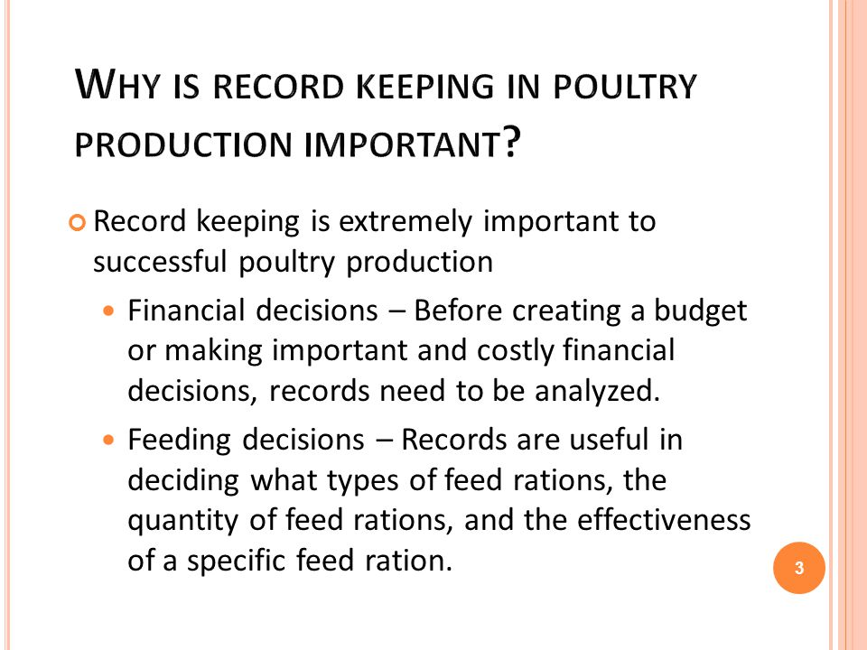 W HY IS RECORD KEEPING IN POULTRY PRODUCTION IMPORTANT .