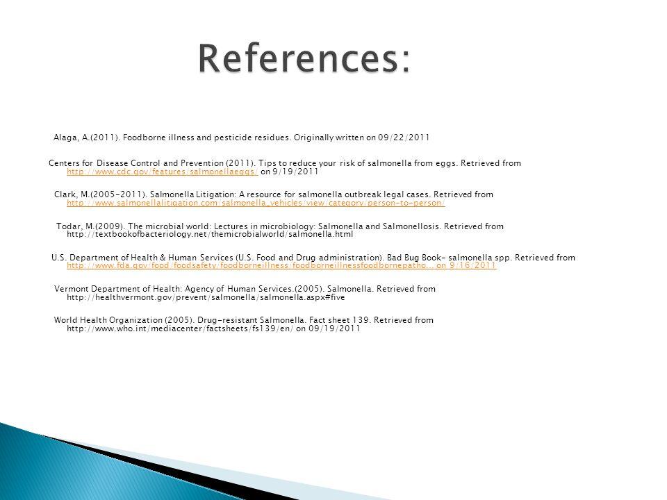 Alaga, A.(2011). Foodborne illness and pesticide residues.